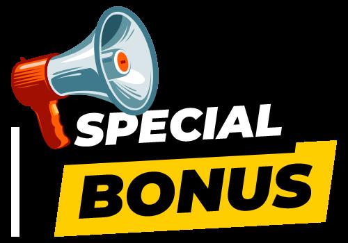 Special Bonus